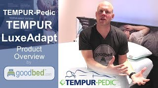 Tempur-LuxeAdapt Mattresses Overview
