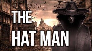 El MISTERIOSO hombre del sombrero // The Hat Man