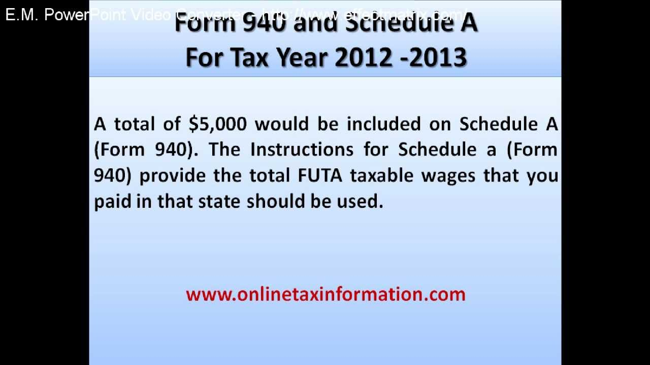 Form 940 and Schedule A - YouTube