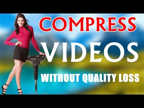 Extreme Video Compression: Compress Videos Without Quality Loss