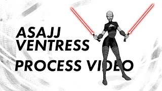 Asajj Ventress Process Video