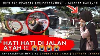 Hati hati dijalan ayah   bus jakarta bandung hari ini !
