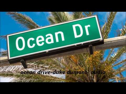 ocean drive-duke dumont- audio mp3
