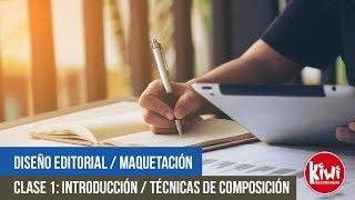 Clase 1: Tecnicas de composicion / Diseño editorial