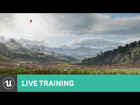 """Creating """"A Boy and His Kite""""   01   Live Training   Unreal Engine"""