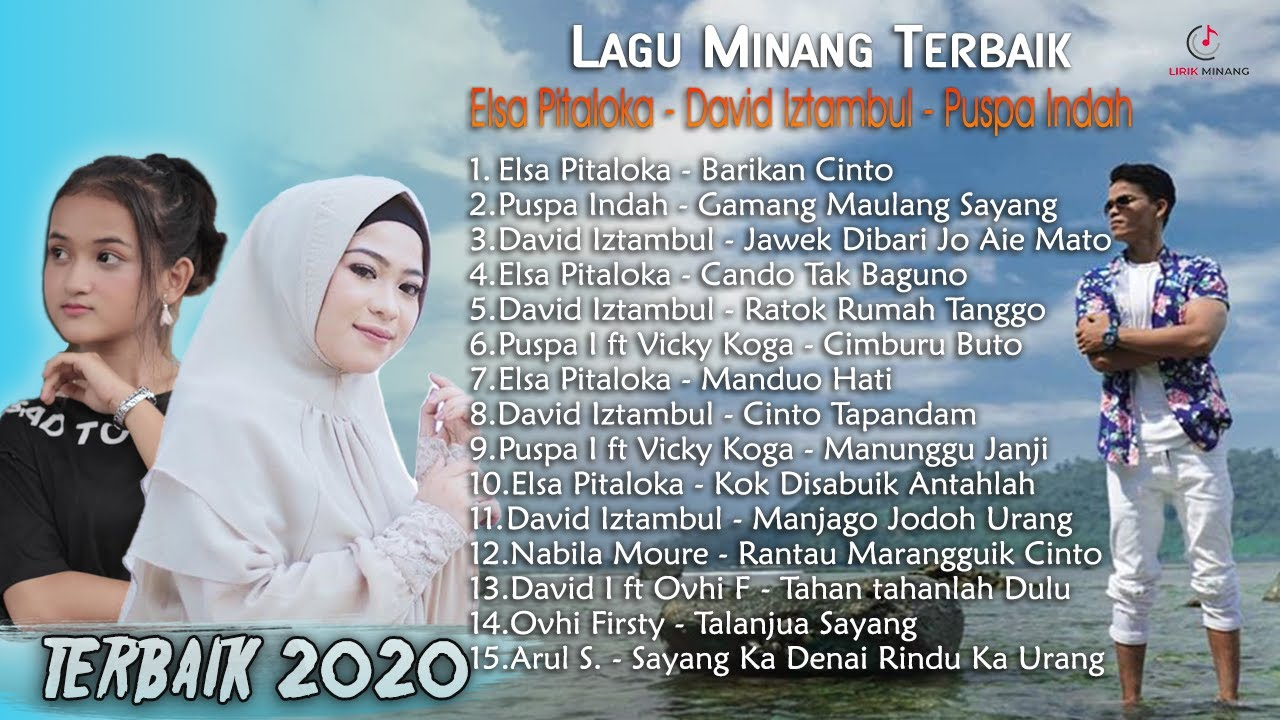 Lagu Minang Terbaik 2020 - Elsa Pitaloka, David Iztambul, Puspa Indah