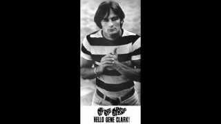 """A Tribute to Gene Clark"""
