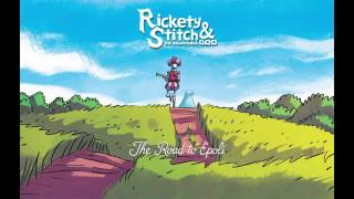 Rickety Stitch: The Road to Epoli Song