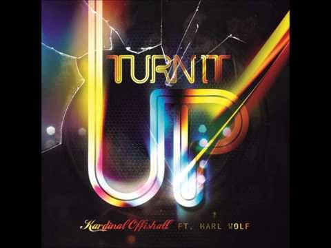 Turn It Up - Kardinal Offishall (Ft. Karl Wolf) Lyrics