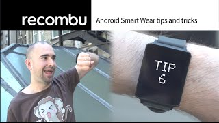 Android Wear tips and tricks (featuring LG's G Watch)