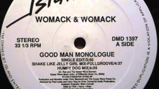 Womack & Womack: Good Man Monologue (Humpy Dog Mix)