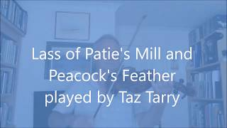 Lass of Patie's Mill/Peacock's Feather