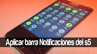 APLICAR BARRA DE NOTIFICACIONES DEL GALAXY S5