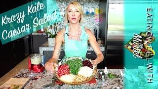 Krazy Kale Caesar Salad   Muriel Angot