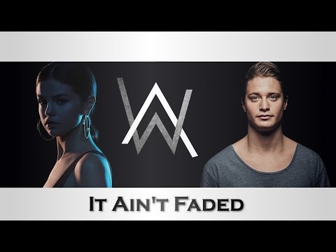 It Ain't Faded | Alan Walker x Kygo x Selena Gomez | JustFluffeh MASHUP