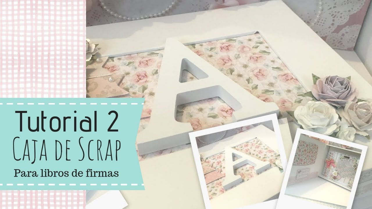 Tutorial decoraci n caja de scrap para comuni n youtube - Marcos de papel para fotos ...
