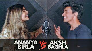 Hit Songs SING OFF (Aksh Baghla v/s Ananya Birla)