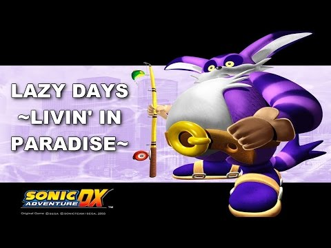 [SK ~INSTRUMENTAL~] Sonic Adventure - Lazy days ~livin' in paradise~ (Ted Poley) [WATCH IN HD]