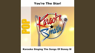 Baby Do You Wanna Bump (karaoke-Version) As Made Famous By: Boney M.