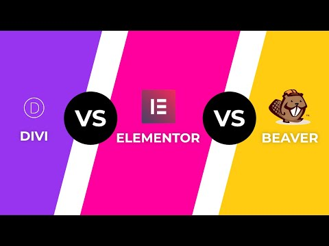 Elementor Vs Divi Builder Vs Beaver Builder: Ultimate Comparison 🤔