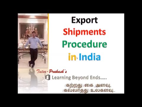 Export shipment procedure in India, Customs in Tamil, Tutor Prakash's, learning beyond end's