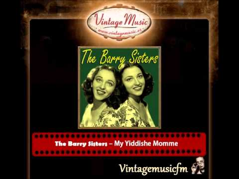 The Barry Sisters – My Yiddishe Momme
