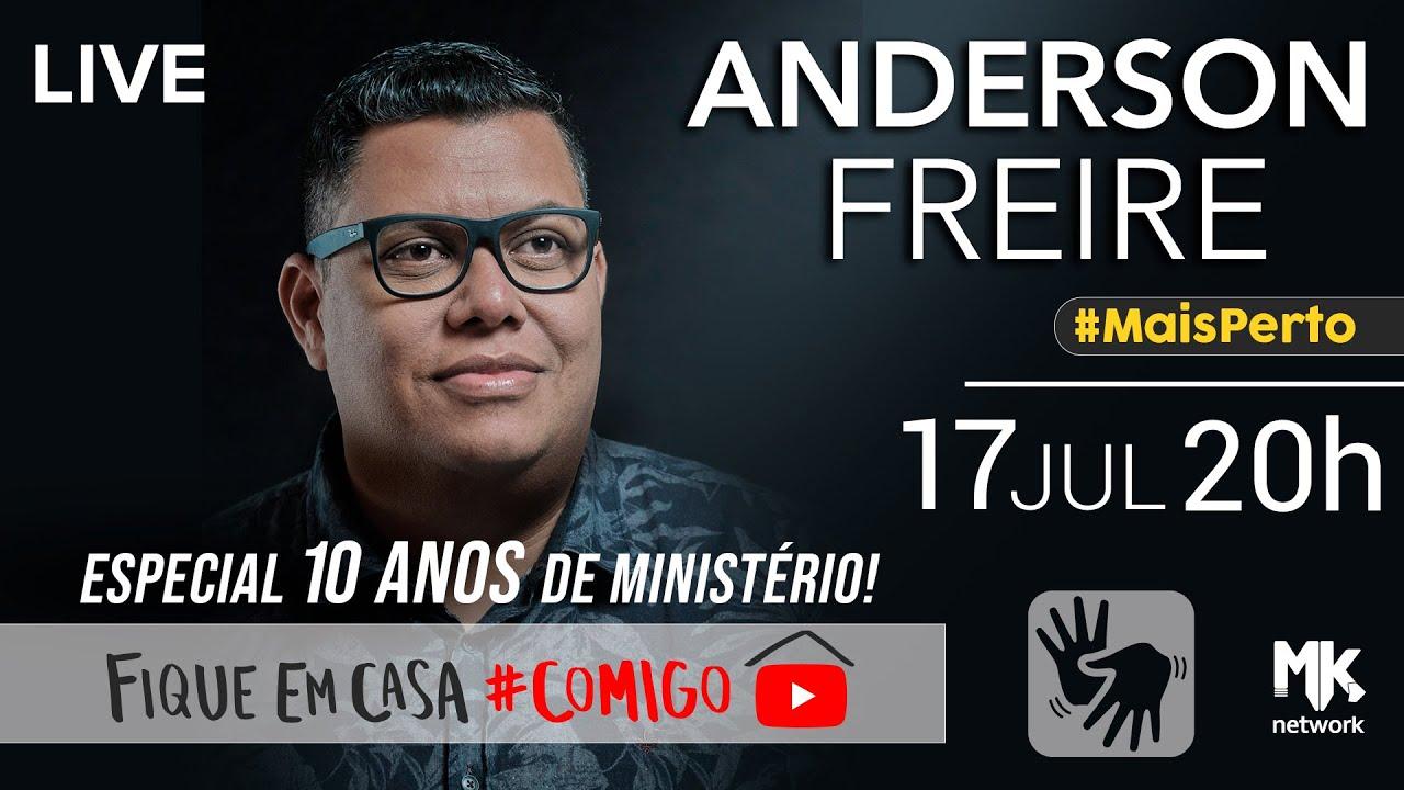🔴ANDERSON FREIRE - Live 3 - Especial 10 anos de Ministério #FiqueEmCasa Adore #Comigo