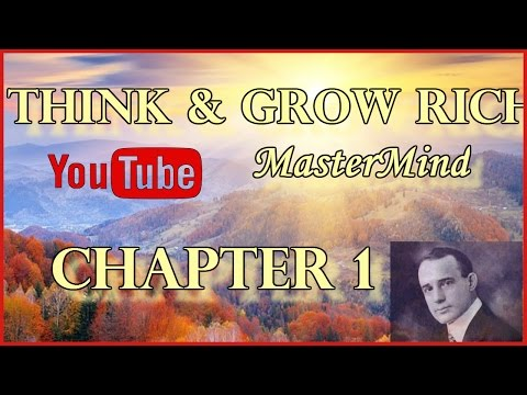 Think And Grow Rich Chapter 1 Napoleon Hill Full 1937 Version Audio Book