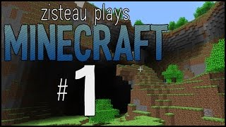 Zisteau Plays Minecraft #1 - Back to the Beginning - Alpha 1.1