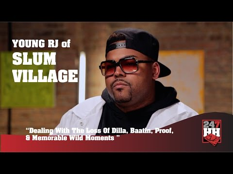 Young RJ - Dealing With The Loss Of Dilla, Baatin, Proof, & Memorable Wild Moments (247HH Exclusive)