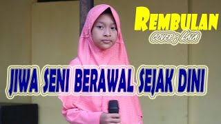 Download Rembulan versi vokal cilik merintis bakat cover ; Lala Azizah CONTESSA music electone