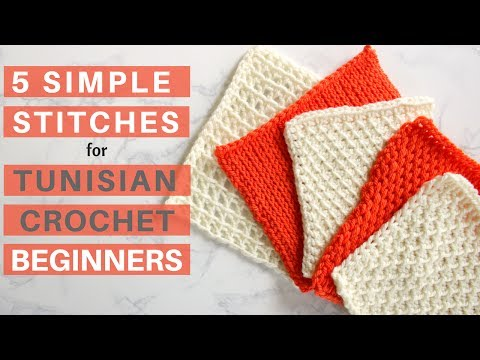5 Simple Stitches For Tunisian Crochet Beginners