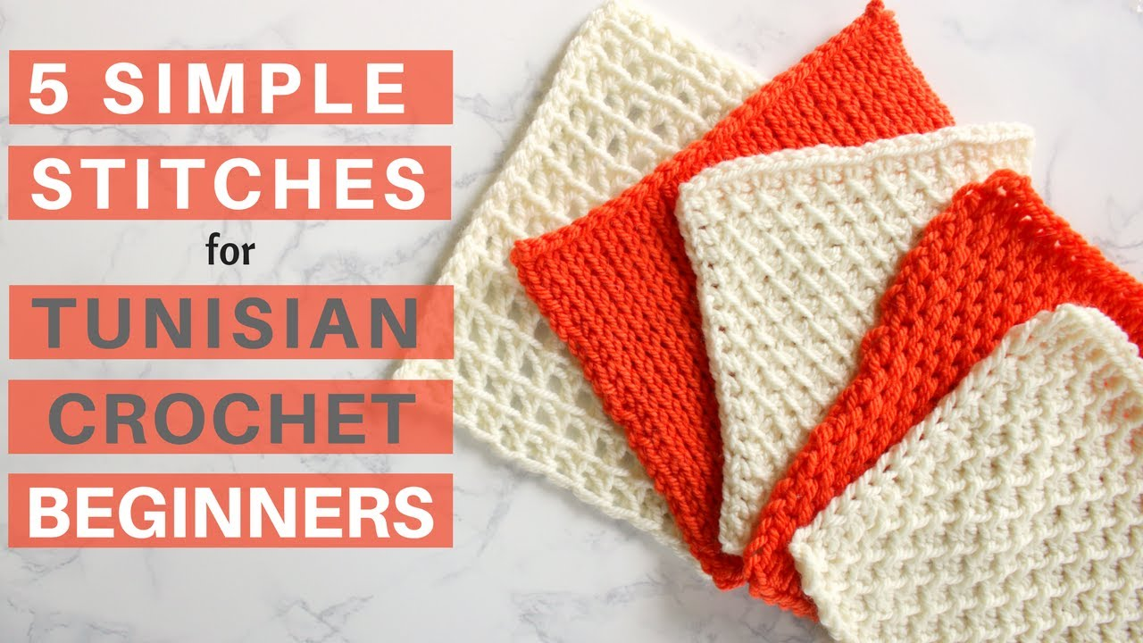 5 Simple Stitches For Tunisian Crochet Beginners Youtube