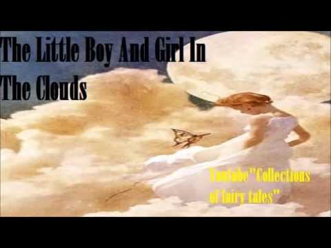 The Little Boy And Girl In The Clouds — American Indian Fairy Tales
