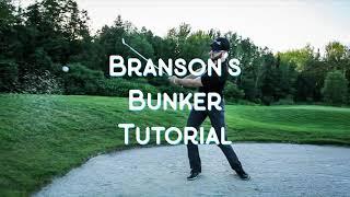 Branson Bunker Tutorial