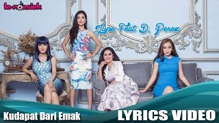 Gambar cover Jupe Feat D'Perez - Ku Dapat Dari Emak (Official Lyric Video)