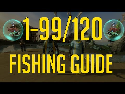 Runescape 3 - 1-99/120 Fishing Guide 2019