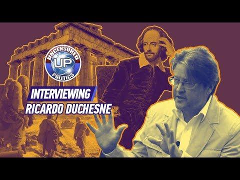 Riverrun interviews: Ricardo Duchesne