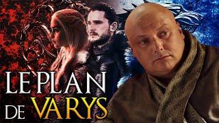 Varys avait-il tout planifié dans Game of Thrones ?