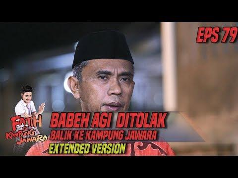 GAWAT! Babeh Agi di Usir Oleh Para Jawara Dari Kampung Part 1 - Fatih di Kampung Jawara Eps 79