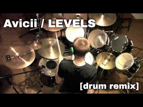 Avicii - Levels (Crazy Drum Cover/Remix!)