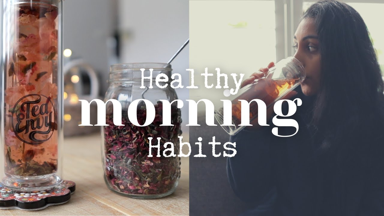 Healthy Morning Habits ☀︎ 10 Self Care Practices for a Mindful Morning