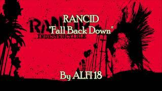 Rancid - Fall Back Down Lyrics Music Video