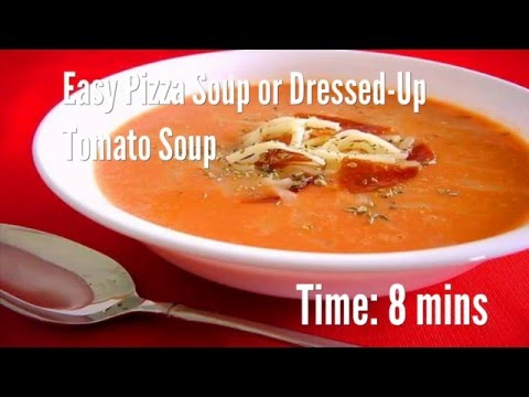 Easy Pizza Soup or Dressed-Up Tomato Soup Recipe