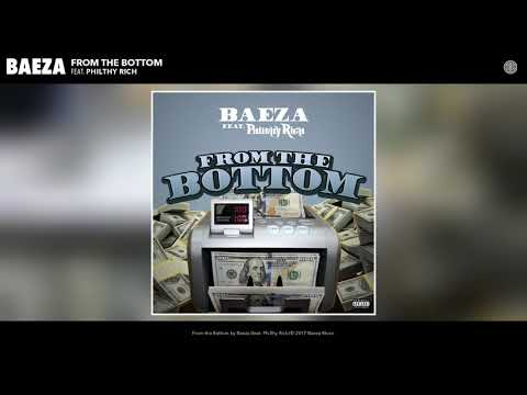 Baeza - From the Bottom (feat. Philthy Rich) (Audio)