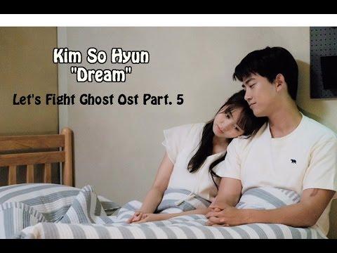 Let's Fight, Ghost OST Part. 5 Kim Sohyun - Dream Lyrics [HAN/ROM/ENG]