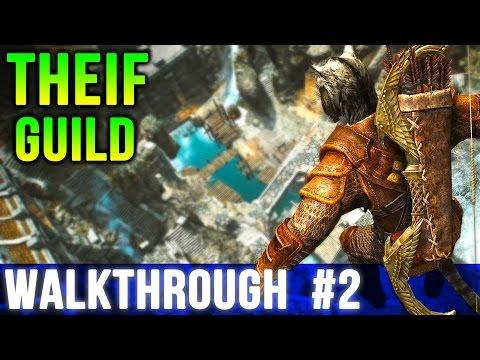Skyrim - THIEVES Guild Walkthrough - PART 2 (Let's Play Mods)