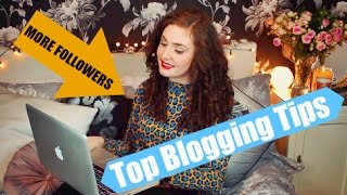 BLOGGING TIPS FOR BEGINNERS | How To Grow Your Blog Following