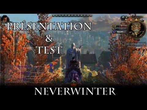 Présentation / test de Neverwinter le MMORPG | PC
