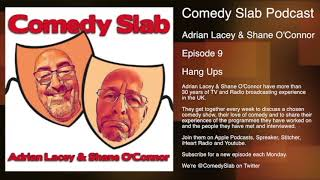 Comedy Slab 9 - Hang Ups